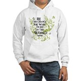 Be the change you wish to see in the world Light Hoodies