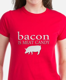 Funny - Bacon is Meat Candy! Tee