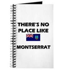 There Is No Place Like Montserrat Journal