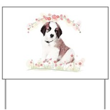 Saint Bernard Flowers Yard Sign