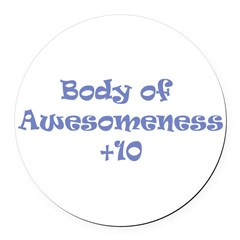 T-shirt of Awesomeness Round Car Magnet