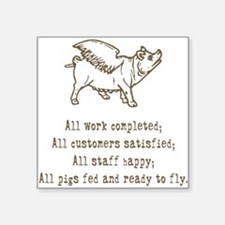 "pigs ready to fly Square Sticker 3"" x 3"""