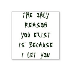 """ONLY REASON Square Sticker 3"""" x 3"""""""