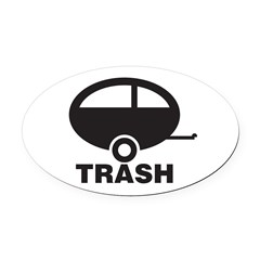 Trailer Trash Oval Car Magnet