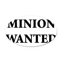 Minion Wanted Oval Car Magnet