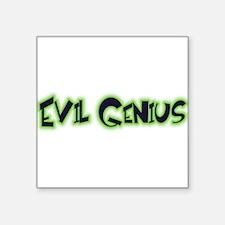 """Evil Genius Square Sticker 3"""" x 3"""""""