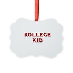 kollege kid Ornament