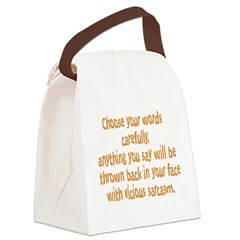 choose your words Canvas Lunch Bag