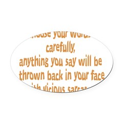 choose your words Oval Car Magnet