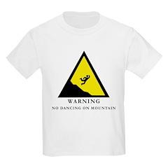 No Dancing On Mountain Kids T-Shirt