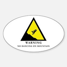 No Dancing On Mountain Oval Decal