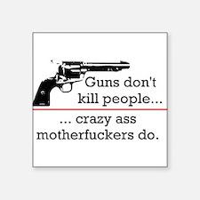 Guns don't kill/Motherfuckers do Sticker (Rectangu