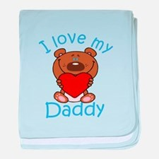 I Love my Daddy baby blanket