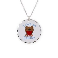 I Love my Daddy Necklace