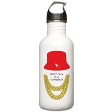 Don't Call It A Comeback Water Bottle