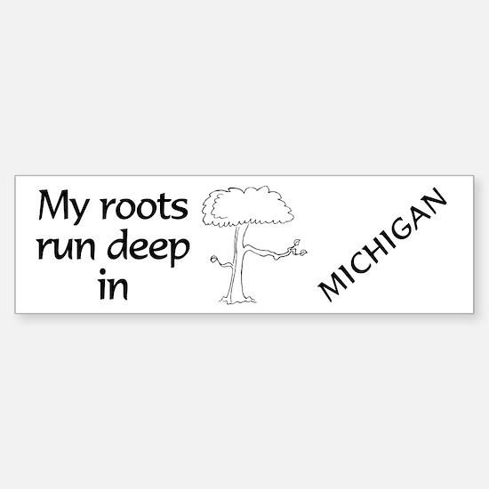 Michigan Roots Bumper Bumper Bumper Sticker