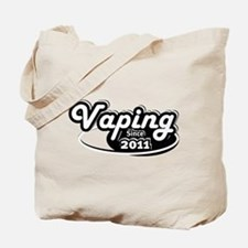 Vaping Since 2011 Tote Bag