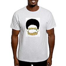 Naturally Beautiful T-Shirt