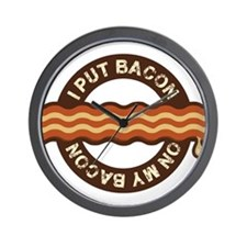 I put bacon on my bacon Wall Clock