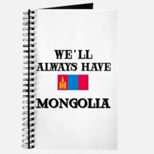 We Will Always Have Mongolia Journal