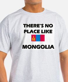 There Is No Place Like Mongolia Ash Grey T-Shirt