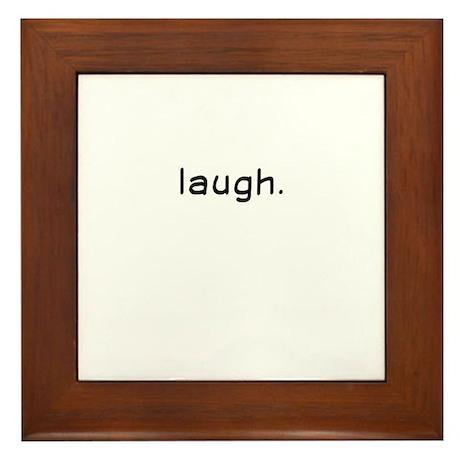 Laughtees Laugh - Black Framed Tile