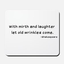 Laughtees Shakespeare Old Wrinkles Mousepad