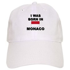 I Was Born In Monaco Baseball Cap