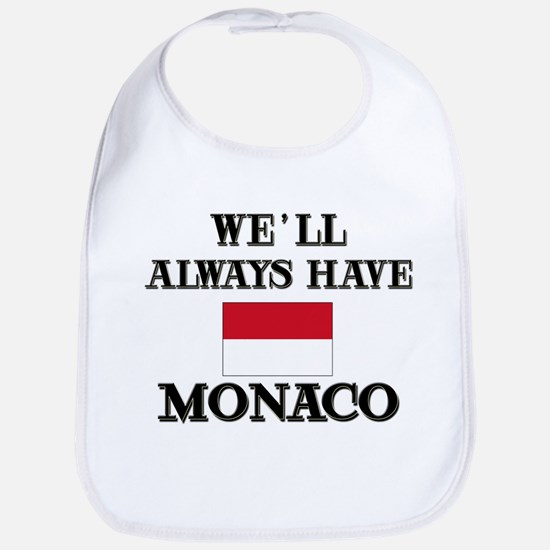 We Will Always Have Monaco Bib