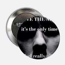 "quote from Dracula (1931) 2.25"" Button"