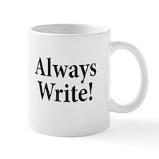 Always Write Mug