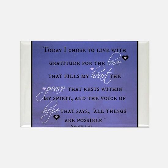 Today I chose Gratitude, Love, Peace, and Hope Rec