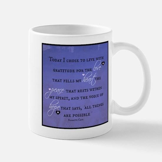 Today I chose Gratitude, Love, Peace, and Hope Mug