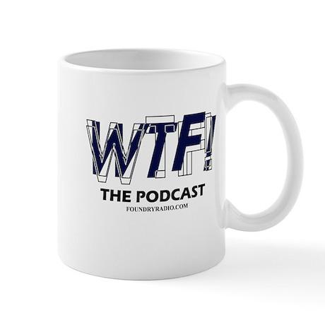 WTF! The Podcast Mug