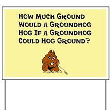 Celebrate Groundhog Day Yard Sign