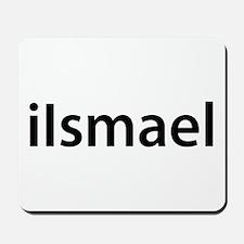 iIsmael Mousepad