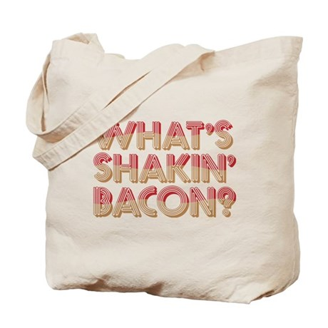What's Shakin' Bacon Tote Bag