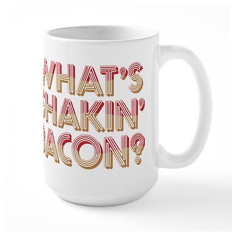 What's Shakin' Bacon Large Mug