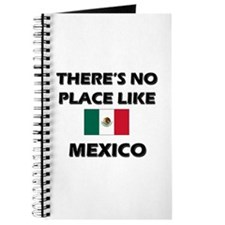 There Is No Place Like Mexico Journal