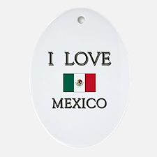 I Love Mexico Oval Ornament