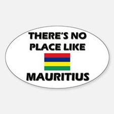 There Is No Place Like Mauritius Oval Decal