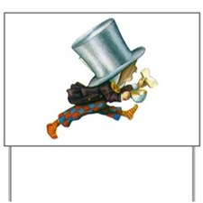 The Mad Hatter Yard Sign