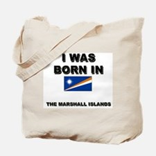I Was Born In The Marshall Islands Tote Bag