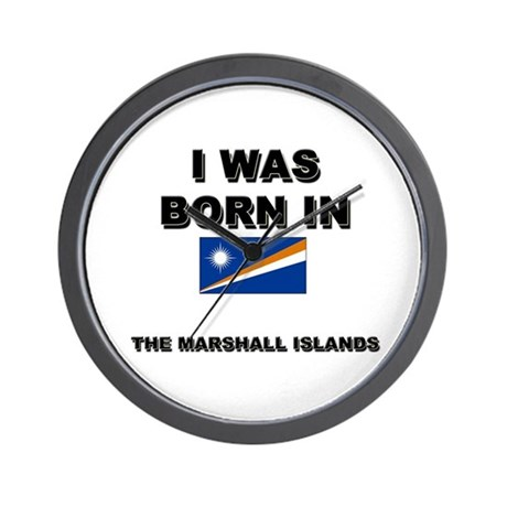 I Was Born In The Marshall Islands Wall Clock