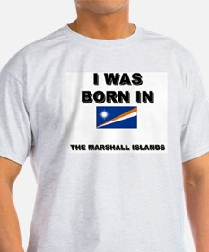 I Was Born In The Marshall Islands Ash Grey T-Shir