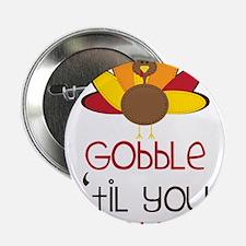 "Gobble 2.25"" Button"