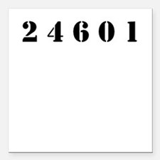 "Prisoner 24601 Square Car Magnet 3"" x 3"""