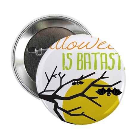 "Halloween Is Batastic 2.25"" Button"