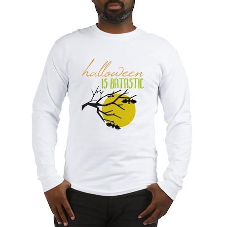 Halloween Is Batastic Long Sleeve T-Shirt