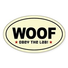 WOOF - Obey the Lab! Oval Decal